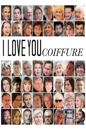 I Love You Coiffure