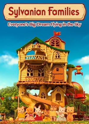 Calico Critters: Everyone's Big Dream Flying in the Sky
