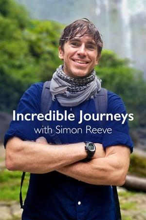 Incredible Journeys with Simon Reeve