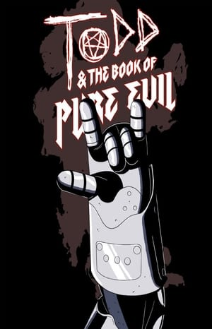 Todd and the Book of Pure Evil: The End of the End poszter