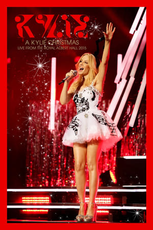 Kylie Minogue: A Kylie Christmas Live at the Royal Albert Hall