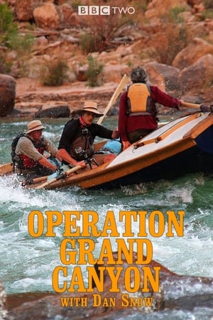 Operation Grand Canyon With Dan Snow