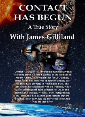 Contact Has Begun: A True Story With James Gilliland