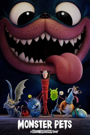 Monster Pets: A Hotel Transylvania Short