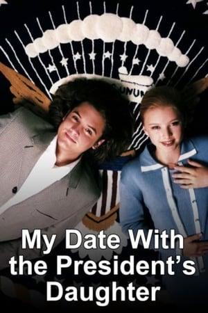 My Date with the President's Daughter poszter