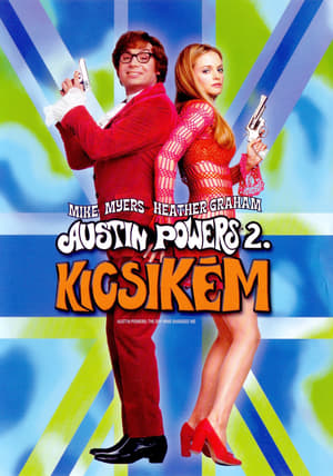 Kicsikém - Sir Austin Powers 2