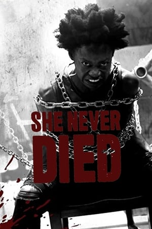 She Never Died poszter
