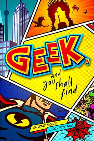 Geek, and You Shall Find