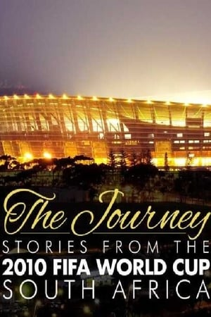 The Journey – Stories from the 2010 FIFA World Cup South Africa