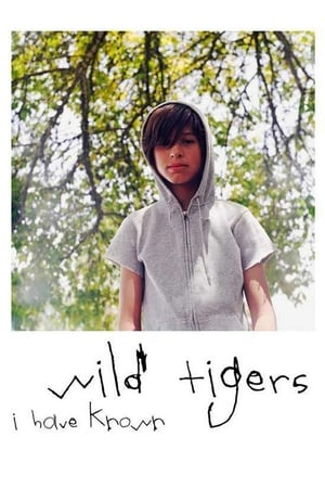 Wild Tigers I Have Known poszter
