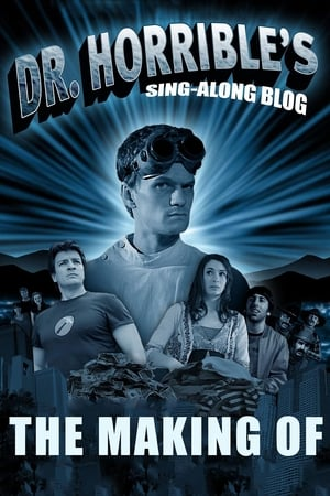 The making of 'Dr. Horrible's Sing-Along Blog