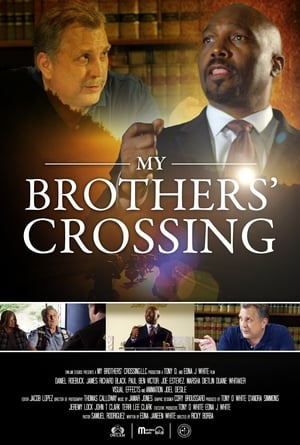 My Brothers' Crossing poszter