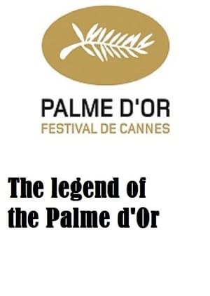 The Legend of the Palme d'Or poszter